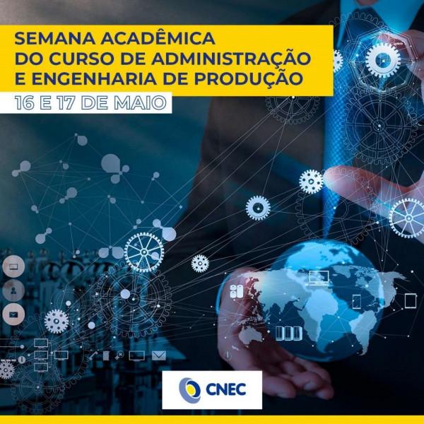 Semana Acadêmica dos cursos de Administração e Engenharia de Produção