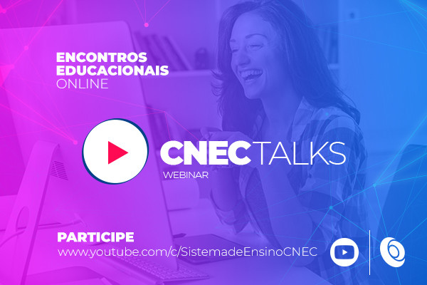 CNEC inicia série de encontros educacionais on-line em setembro