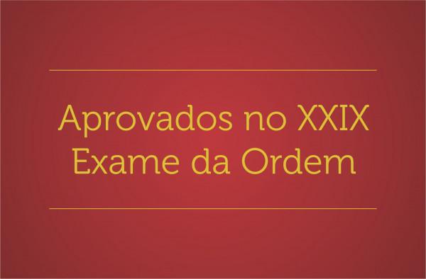 Conheça os aprovados do XXIX Exame da OAB
