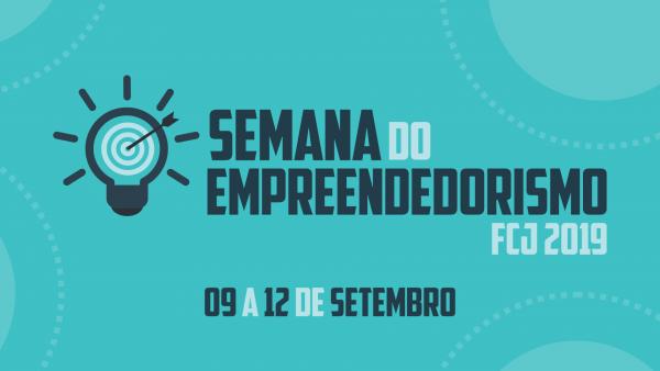 Semana do Empreendedorismo FCJ