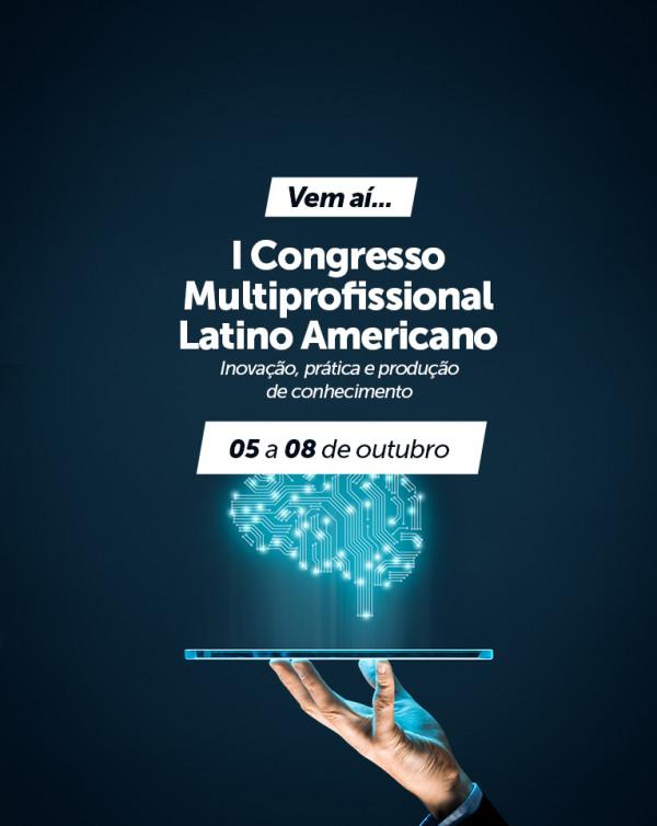 I Congresso Multiprofissional Latino Americano