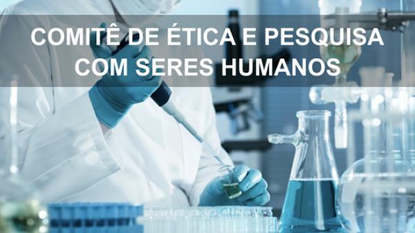 Comitê de Ética em Pesquisa com Seres Humanos