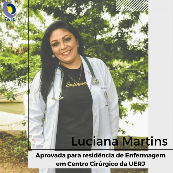 Luciana Martins foi aprovada para residência de Enfermagem em Centro Cirúrgico da UERJ