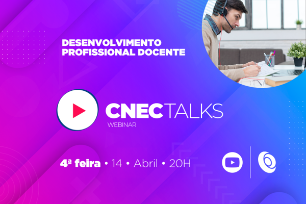 CNEC Talks retoma programação em abril