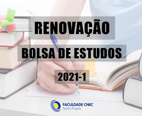 Edital para renovação de bolsas CNEC e bolsas PROUNI - 2021.1