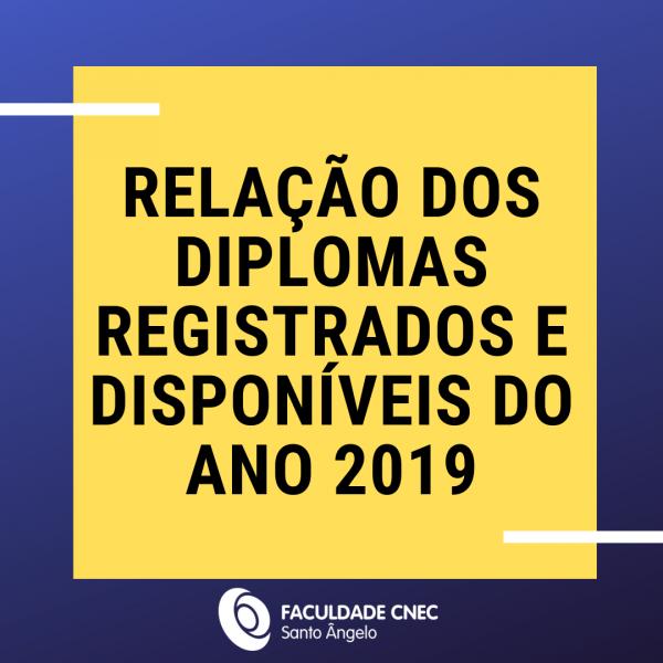 Relação dos diplomas registrados e disponíveis do ano 2019