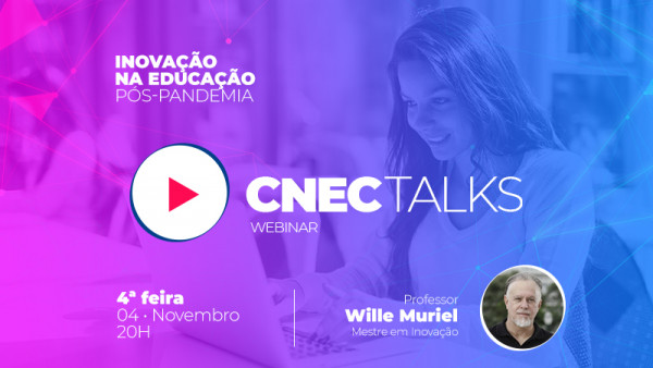 Segundo encontro CNEC Talks acontece na primeira semana de novembro
