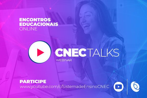 CNEC inicia série de encontros educacionais on-line